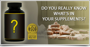 BSCG - Do you really know what is in your supplements?